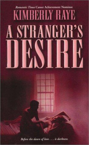 A Stranger's Desire, Kimberly Raye