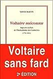 Voltaire méconnu - Aspects cachés de l'humanisme des Lumières (1750-1800)