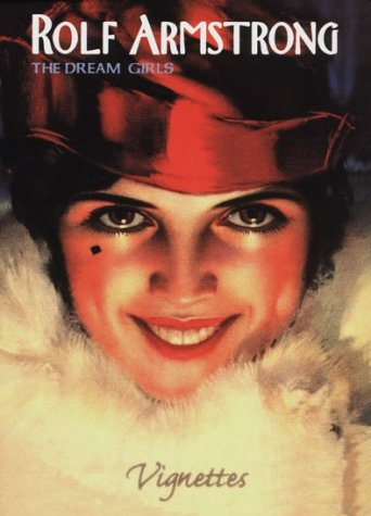 Rolf Armstrong: The Dream Girls (Vignettes)