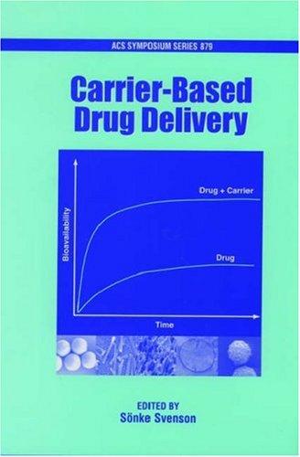 Carrier-Based Drug Delivery (Acs Symposium)