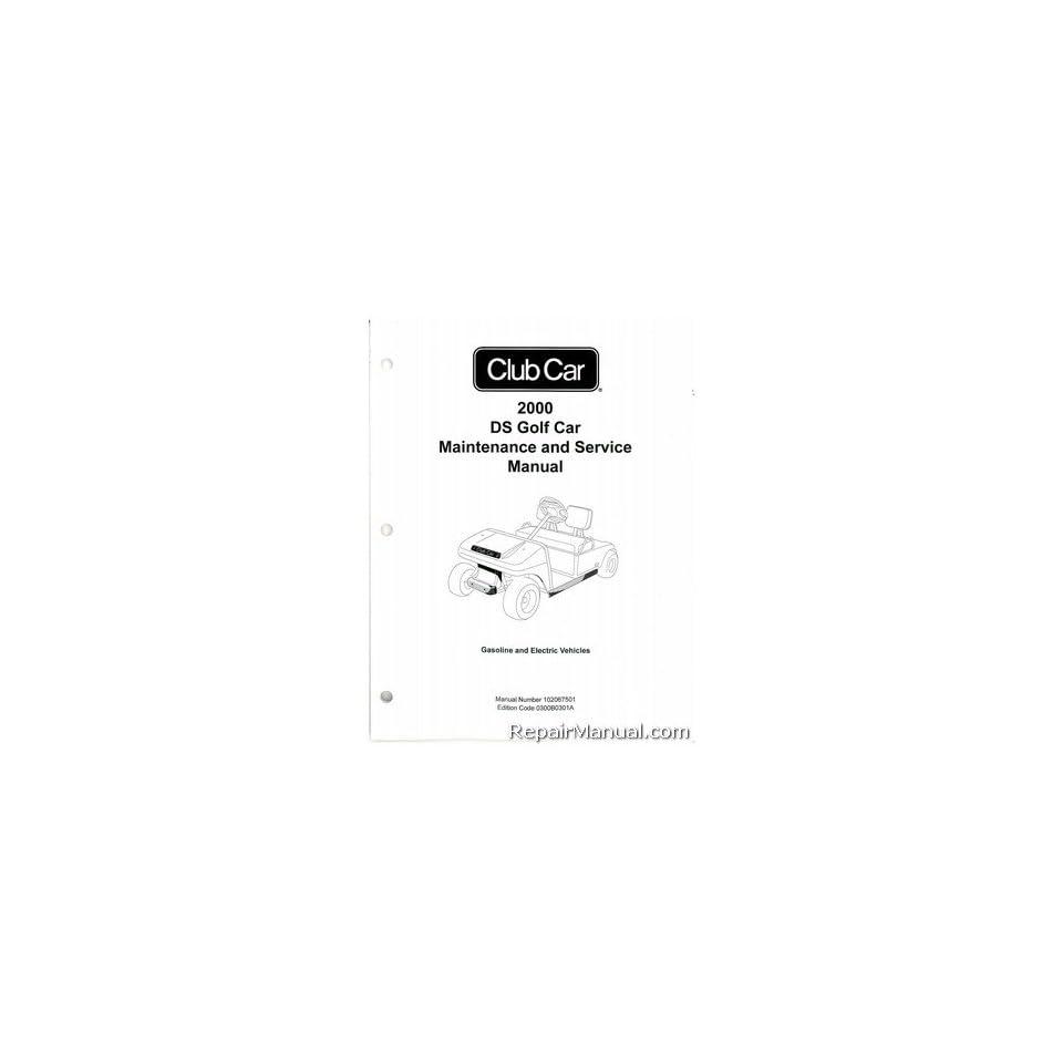 Club Car DS Golf Car Gas and Electric Service Manual Club Car Books