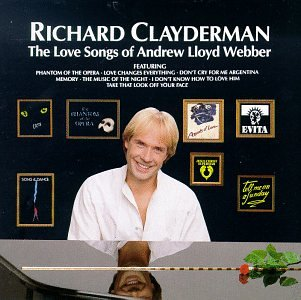 Richard Clayderman - Love Songs of Andrew Lloyd Webber - Zortam Music