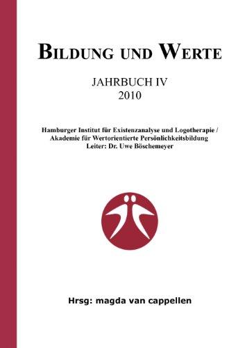 Bildung Und Werte - Jahrbuch IV 2010