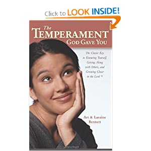 The Temperament God Gave You: The Classic Key to Knowing Yourself, Getting Along with Others, and Growing Closer to the Lord