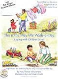 This Is the Way We Wash a Day (Singing with Childern Series song Book and CD)