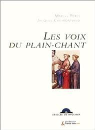 Les Voix du Plain-Chant (1 livre + 1 CD audio)