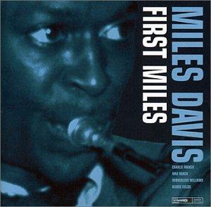 Miles Davis - First Miles - Zortam Music
