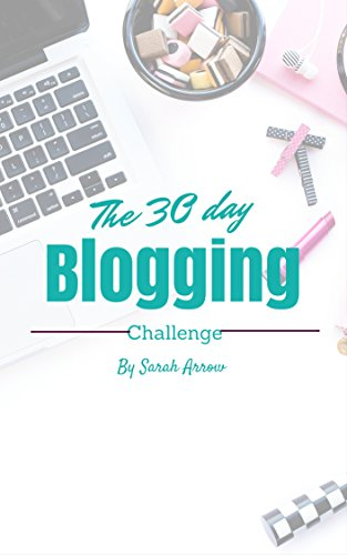Zero to Blogger in 30 Days!: Start a blog and then join the 30 day blogging challenge to get results (Blogging book 1) PDF
