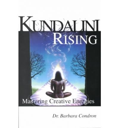 Kundalin Rising: Mastering Creative Energies (School of Metaphysics, No 100147)
