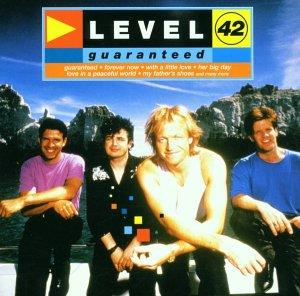 Level 42 - Guaranteed - Zortam Music