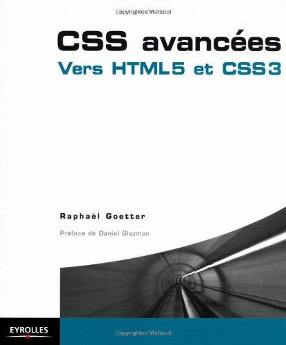 """""""CSS avancées ; vers HTML 5 et CSS 3"""""""