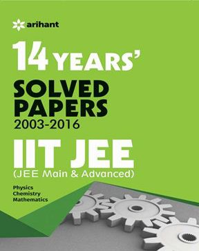 14 Years' Solved Papers (2003-2016) IIT JEE (JEE MAIN & ADVANCED)