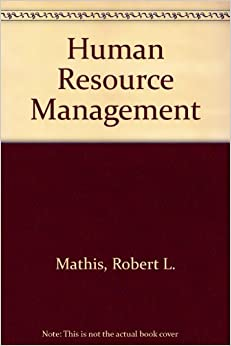 a critique of human resource management by mathis and jackson Given the strategic relevance of human resources management (hrm) in   mathis and jackson (2003) osborn, hunt and schermerhorn (1998) sisson.