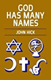 God Has Many Names: Britain's New Religious Pluralism