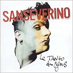 Sanseverino   Le Tango Des Gens preview 0