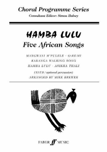 Hamba Lulu: (SATB Opart Percussion) (Choral Programme Series)