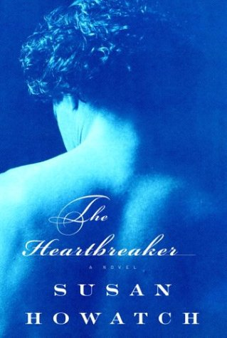 The Heartbreaker (Howatch, Susan)