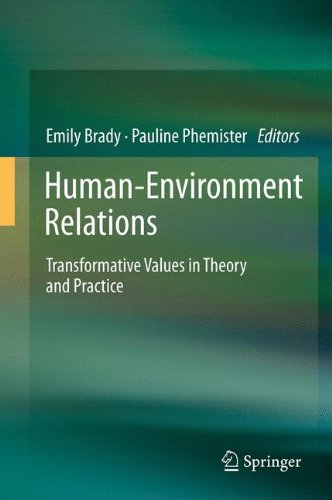 Human-Environment Relations: Transformative Values in Theory and Practice