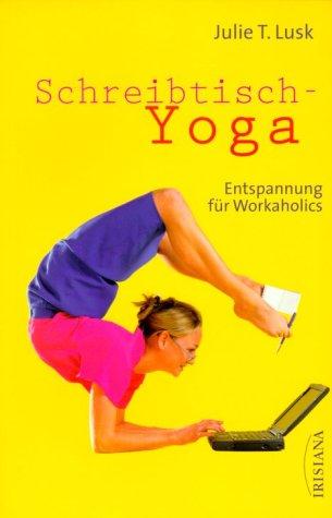 Schreibtisch-Yoga