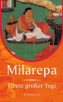 Milarepa: Tibets großer Yogi