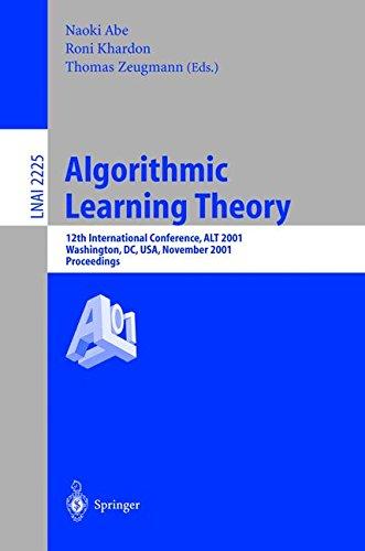 Algorithmic Learning Theory: 12th International Conference, ALT 2001, Washington, DC, USA, November 25-28, 2001. Proceed