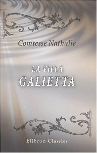 La villa Galietta: Nouvelle