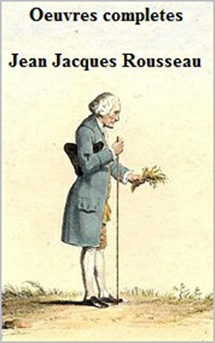 Jean Jacques Rousseau - Oeuvres completes. Jean-Jacques Rousseau. (French Edition)