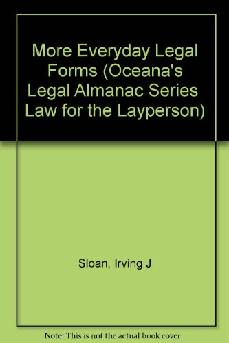 More Everyday Legal Forms (Oceana's Legal Almanac Series  Law for the Layperson)