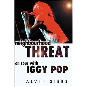 Buy neighbourhood threat on tour with iggy pop book for Iggy pop t shirt amazon