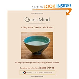 Quiet Mind: A Beginner's Guide to Meditation