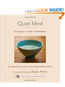 Quiet Mind: A Beginner's Guide to Meditation [Audiobook] [Hardcover] — by Sharon Salzberg (Author), Sakyong Mipham (Author), Tulku Thondup (Author), Larry Rosenberg (Author), Susan Piver (Editor)