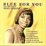 Nina Simone Blue For You - The very best of Nina Simone