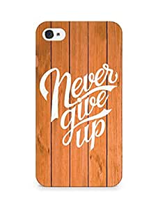 AMEZ never give up Back Cover For Apple iPhone 4s