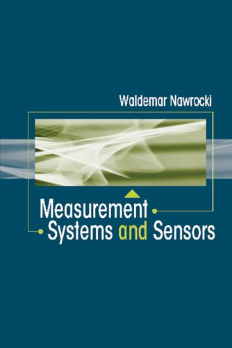 Measurement systems and sensors Waldemar Nawrocki