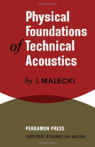 Physical Foundations Of Technical Acoustics,