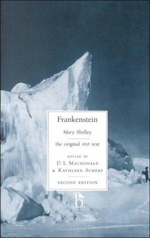 Frankenstein: the original 1818 text (Broadview Literary...