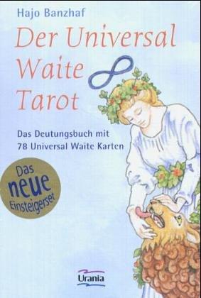 Universal Waite Tarot. Das neue Einsteigerset: Das Deutungsbuch mit 78 Universal Waite Karten