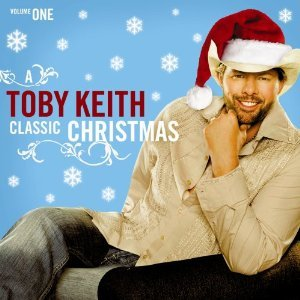 Toby Keith - A Toby Keith Classic Christmas - Zortam Music