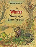 The winter diary of a country rat : some pages from the diary of Branwell a rat