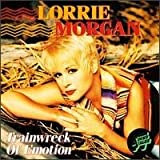 Trainwreck of Emotionby Lorrie Morgan