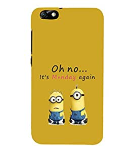 EPICCASE It's Monday Again Mobile Back Case Cover For Huawei Honor 4X (Designer Case)