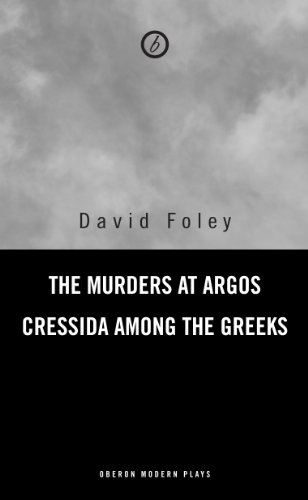 the-murders-at-argos-cressida-among-the-greeks-oberon-modern-playwrights