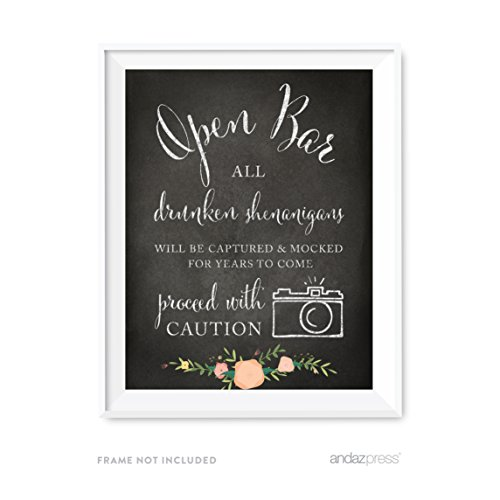 Andaz Press Wedding Party Signs, Chalkboard Pink Coral Floral Roses Print, 8.5x11-inch, Open Bar All Drunken Shenanigans Will be Captured and Mocked For Years to Come Proceed with Caution Sign, 1-Pack (Open A Bar compare prices)