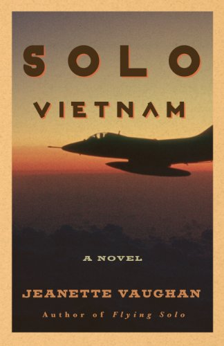 Book: Solo Vietnam (Flying Solo Series Book 2) by Jeanette Vaughan