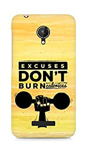 Amez Excuses don't burn Calories Back Cover For Micromax Canvas Spark Q380
