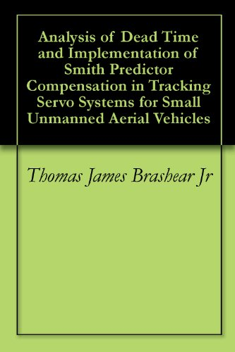 Analysis of Dead Time and Implementation of Smith Predictor Compensation in Tracking Servo Systems for Small Unmanned Aerial Vehicles