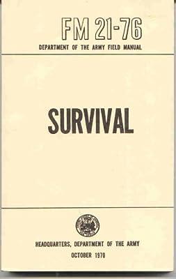 U.S. Army Survival Manual FM 21-76