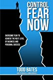 img - for Control Fear Now book / textbook / text book