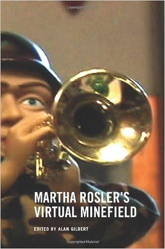Martha Rosler's Virtual Minefield