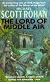 The Lord of Middle Air (0575060999) by Rohan, Michael Scott